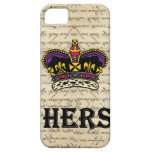 Funny hers text & crown iPhone 5 covers