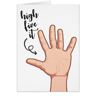 Funny High five it illustrated hand congratulation Card