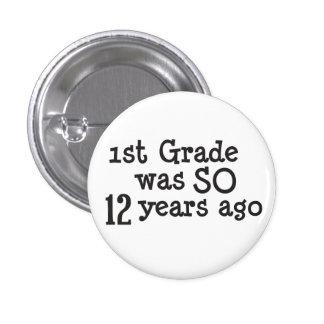 Funny High School Graduate Button