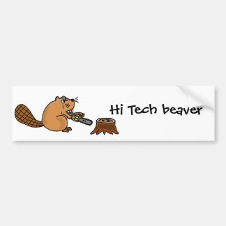 Funny High Tech Beaver with Chainsaw Bumper Sticker
