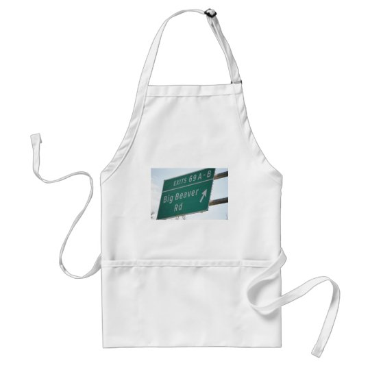 Funny HIghway Sign Big Beaver Road Exit 69 Adult Apron