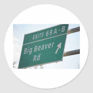 Funny HIghway Sign Big Beaver Road Exit 69 Classic Round Sticker