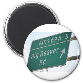 Funny HIghway Sign Big Beaver Road Exit 69 Magnet