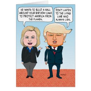 Funny Hillary Clinton And Donald Trump Birthday Card at Zazzle