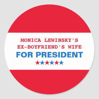 Funny Hillary Clinton for President 2016 Stickers