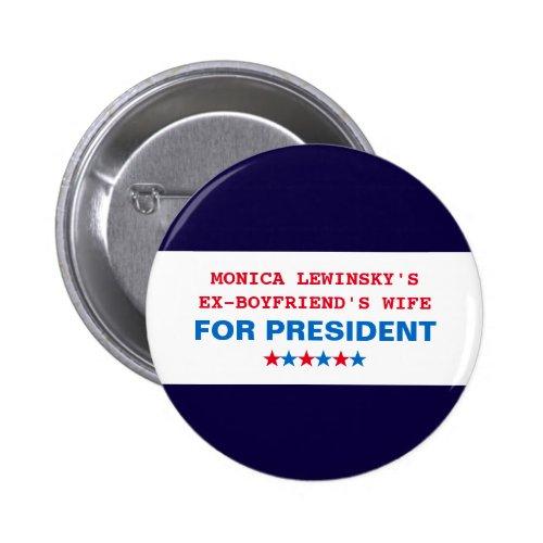 Funny Republican HAT Hillary Clinton MONICA LEWINSKYS EX BOYFRIENDS WIFE 4 PRES