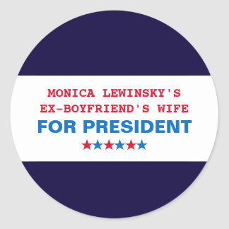 Funny Hillary Clinton Monica Lewinsky Stickers Round Sticker