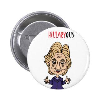 Funny Hillary Clinton Political Cartoon Pinback Button