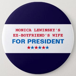 Funny Hillary Clinton Political Humor Huge Button
