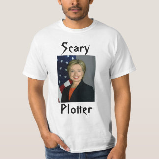 """Funny Hillary Clinton """"Scary Plotter"""" T-shirt"""