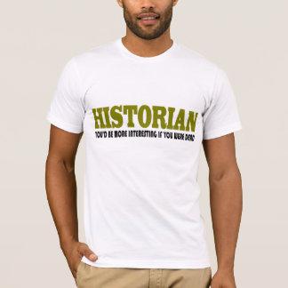 Funny Historian T-Shirt