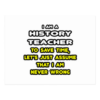 Funny History Teacher T-Shirts and Gifts Postcard