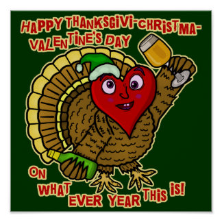 Funny Holiday Drunk Turkey Heart Poster