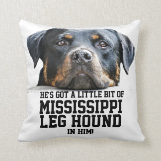 Funny Holiday Mississippi Leg Hound Rottweiler Dog Throw Pillow