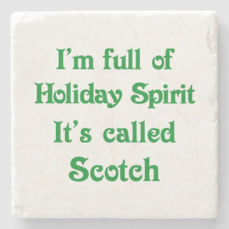 Funny Holiday Spirit Scotch Coaster