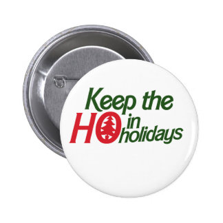 Funny Holidays Ho Pinback Button