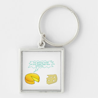 Funny Holier Than Thou Cheese Keychain