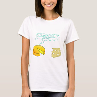 Funny Holier Than Thou Cheese T-Shirt
