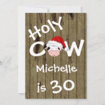 Funny Holy Cow 30th Christmas Holiday Birthday Invitation
