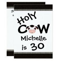 Funny Holy Cow 30th Humorous Black, White Birthday Invitation