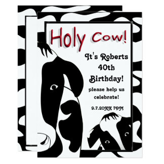 Funny Holy Cow 40th Birthday Party Invite