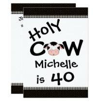 Funny Holy Cow 40th Humorous Birthday Invitation