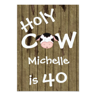 Funny Holy Cow 40th Humorous Birthday Party 5x7 Paper Invitation Card