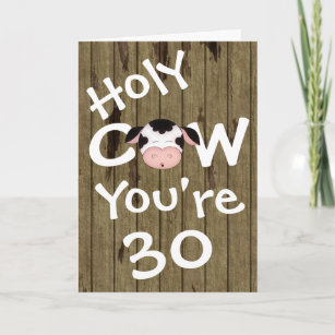 30 birthday greetings gifts on zazzle funny holy cow youre 30 birthday greeting card m4hsunfo