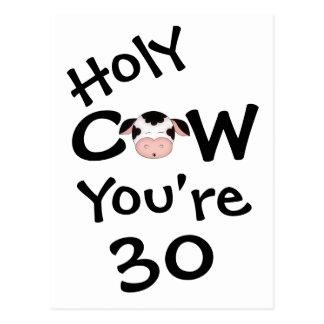 Funny Holy Cow You're 30 Birthday Postcard