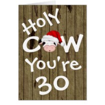 Funny Holy Cow You're 30 Christmas Birthday Card
