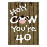Funny Holy Cow You're 40 Birthday Greeting Card