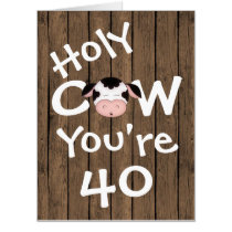 Funny Holy Cow You're 40 Humorous BIG Birthday Card