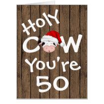 Funny Holy Cow You're 50 BIG Christmas Birthday Card