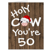 Funny Holy Cow You're 50 BIG Christmas Birthday Card