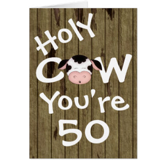 Funny Holy Cow You're 50 Birthday Greeting Card