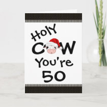 Funny Holy Cow You're 50 Christmas Birthday Holiday Card