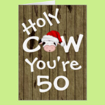Funny Holy Cow You're 50 Humor Christmas Birthday Card