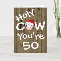 Funny Holy Cow You're 50 Humor Christmas Birthday Holiday Card