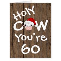 Funny Holy Cow You're 60 BIG Christmas Birthday Card