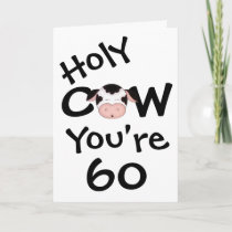 Funny Holy Cow You're 60 Birthday Greeting Card