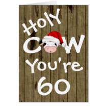 Funny Holy Cow You're 60 Humor Christmas Birthday Card