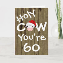 Funny Holy Cow You're 60 Humor Christmas Birthday Holiday Card