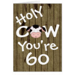 Funny Holy Cow You're 60 Humorous Birthday Greeting Card