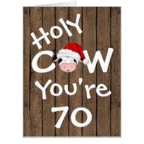 Funny Holy Cow You're 70 BIG Christmas Birthday Card