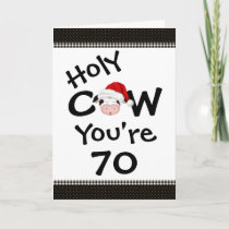 Funny Holy Cow You're 70 Christmas Birthday Holiday Card