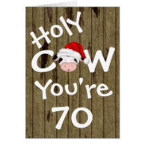 Funny Holy Cow You're 70 Humor Christmas Birthday Card