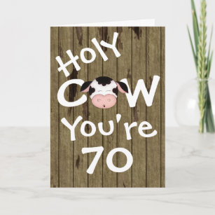 Funny Holy Cow Youre 70 Humorous Birthday Card