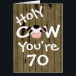 """Funny Holy Cow You&#39;re 70 Humorous Birthday Card<br><div class=""""desc"""">Humorous Holy Cow You&#39;re 70 Birthday Greeting Card.  Greeting and Age can be modified. Greeting as follows:  Inside Left:  Well,  Um,  what I really meant was...  Inside Right:  Happy Birthday!  You&#39;re still lookin&#39; sensational at 70!  Seriously :)    Some graphics by Trina Clark  at DigiScrapKits.com. ~</div>"""