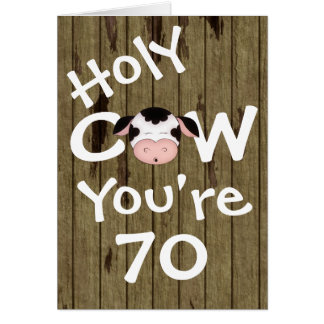 Funny Holy Cow You're 70 Humorous Birthday Card
