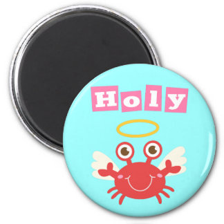 Funny Holy Crab! Crabs do go to heaven. 2 Inch Round Magnet
